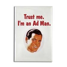 Trust me I'm an ad man