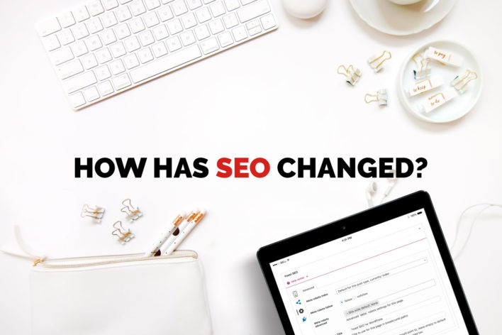 how has seo changed